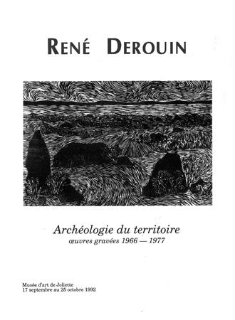 René Derouin.Archéologie du territoire : œuvres gravées 1966-1977