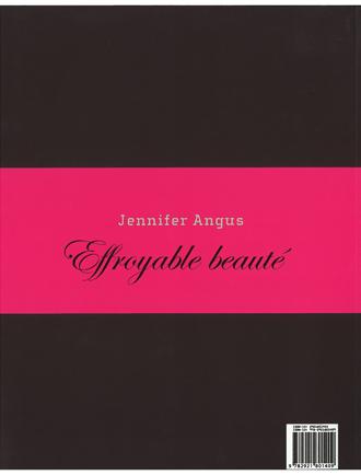 Jennifer Angus.Effroyable beauté