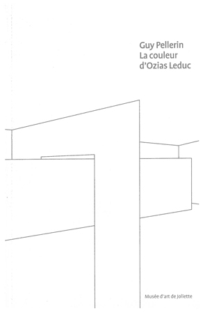 Guy Pellerin.La couleur d'Ozias Leduc