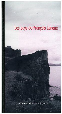 Les pays de François Lanoue