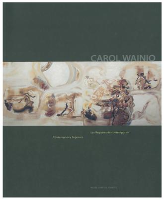 Carol Wainio.Les registres du contemporain