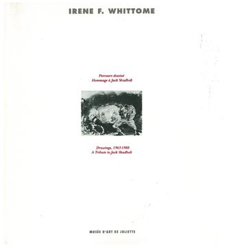 Irene F. Whittome.Parcours dessiné : hommage à Jack Shadbolt