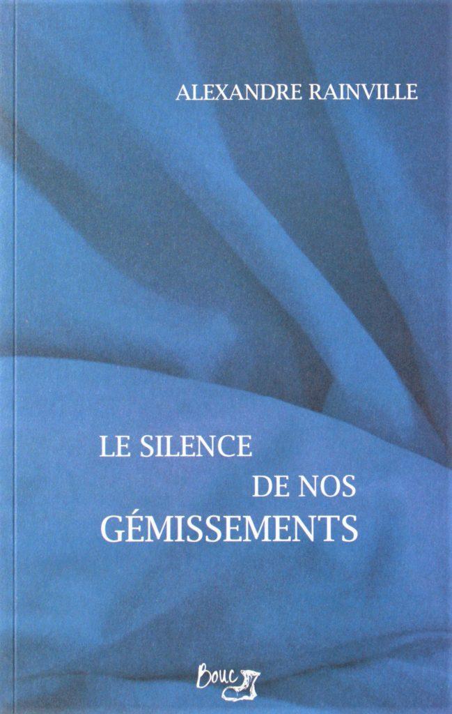 Le silence de nos gémissements